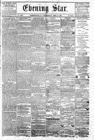9 i * <B> V2t. XIX. WASHINGTON, I). C., WEDNESDAY, APRIL 1(J, 1862. N?. 2,855 (THE EVENING STAR I PUBLISHED ffVBR? AFTBRNOOH,