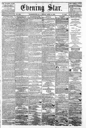 / ? ? - ' J- 1-? -M? - -g - v V^ XIX. WASHINGTON, P. C.. FRIDAY, APRIL 18, 1862. IS9. 2,857 s THE EVENING STAR IS PUBLISHED