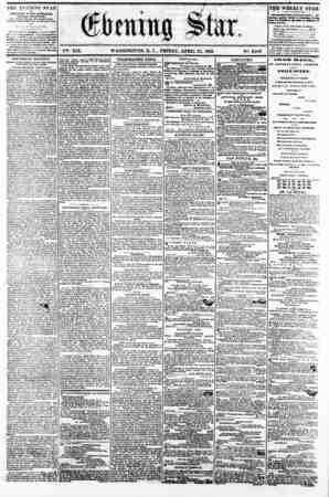 w ^????? .. . ; - ^rw-- ? Jp * I -! t' ^ . V^. XIX. WASHINGTON, P. C., FRIDAY. APRIL 25. 1862. N2. 2,8fi3 THE EVENING STAR M