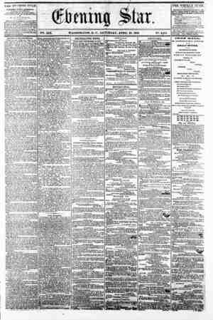 9 V?. XIX. WASHINGTON, I). C.. SATURDAY, APRIL 26, 1862. N2. 2,864 * irtE EVENING STAR ? ? FUBLIfiftKl> EVEBT AJ?TKKNOON,...