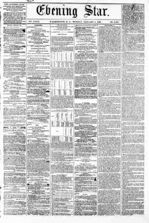 (ftattig Sta 1 I - .i???? ?.??J V?. XXVII. WASHINGTON. D. C.. MONDAY. JANUARY 8. 1866. N2. 4,007. THE EVENING STAR 18...