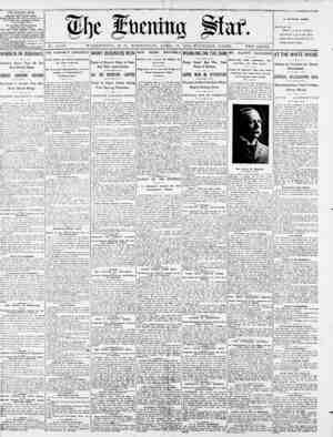 No. 14,707. WASHINGTON, D. C., WEDNESDAY, APRIL -18, 1900-FOURTEEN PAGES. TWO CENTS. THE EVENING STAR. PUBLISEE DAILY, E.EPT