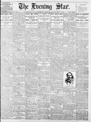 No. 14,713. WASHINGTON, D. C., WEDNESDAY, APRIL 25, 1900-FOURTEEN PAGES. TWO CENTS. THE EVENING STAR. PUBLISOE DAILY, EXCEPT