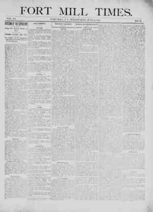 ' f ? FORT MILL TIMES. : VOL. IX. FORT MILL, S. C., WEDNESDAY, JUNE 6,1900. NO. 12. mnnwjiffloi Things Not Running Smooth at