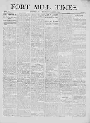 \ FORT MILL TIMES. VOL. IX. FORT MILL, S. t'., WEDNESDAY. FLY 2.*>, 1900. \(). ,?) STILL STUMPING ON Politics Not Quite as