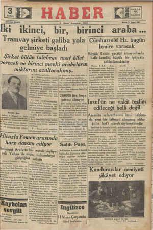 san Pazartesi 1934 Sene 3 Sayı: 697 ki ikinci, bir, birinci araba... Tramvay şirketi galiba yola ıCümhurreisî Hz. bugün gelmiye başladı Izmire varacak B ..