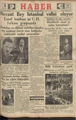 """Nevzat Bey İstanbul valisi oluyor Esnaf bankaSI ışı C H Istanbulda bir hint """"nevvabı,, fırka Hintlilerle nasıl ve SI grupunda neler konustum?"""