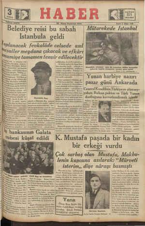 """san Pazartesi 1934 Beledıye reisi bu sabah Istanbula geldi """"_Pla_ıgacak fe_vkalâğe celsede __asıİ SSy : 718 Mutarekede Istanbal"""