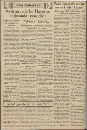 KHABER — Akşam Vostası 8— — — — — Avusturyada bir Haymver kışlasında isyan çıktı Asiler ikiye ayrıla- rak birbirlerini...
