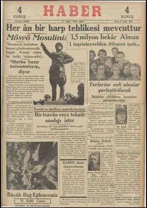 KURUŞ Telefon: 23872 4 Eylül 1934 SALI — Sene 4 Sayı KURUŞ 845 Her ân bir harp tehlikesi mevcuttur Mösyö Mosulını,ş 1,5...