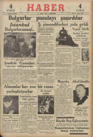 Bulgarlar pusulayı şaşırdılar İstanbul *Ş şimendiferleri yola geldi Bulgarlarınmış!..   Azkantsiiomı   ÇD Varol AliB. gAA S F YA A C ai