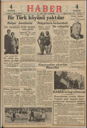 ee ) ) Ö e e — j —— 4 Kuruş — Telefon: 23872 15 Eylül 1934 CUMARTESİ Sene 4 Sayı: 8568 4 Kuruş ——— —e —e A e A A L A Bir Türk koyunu yaktılar . —0 1 ilerliyor Bulgar komitecisi Bulgarların buhareketi Türk topraklarına girdiği tahakkuk, Dünkü — yüzme bir vahşettır< Kü   atimic aiktAtsi   Mmüsabakaları —  —