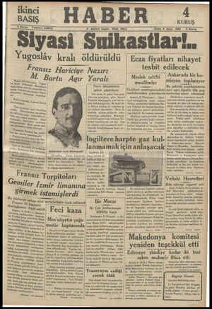 ikinci BASIŞ ii A 3 E 2 KURUŞ 2 Kuruş O 8 Birine teşrin 1934 SALI Sene 4 Sayi 880 Siyasi Suikastlar!.. Yugoslâv kralı...