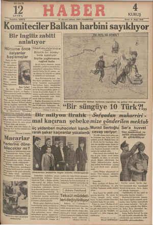 Komiteciler Balkan harbini sayıklıyor Bir Ingiliz zabiti   ' anlatıyor :  p Hu*uma önce Mahsulumu.z> DE no TETb HA HOKb'İ HO?Kb! e