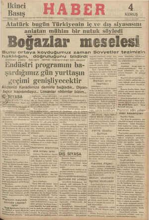 Atatürk bugün Türkiyenin iç ve dış siyasasını anlatan mühim bir nutuk söyledi Boğazlar meselesi