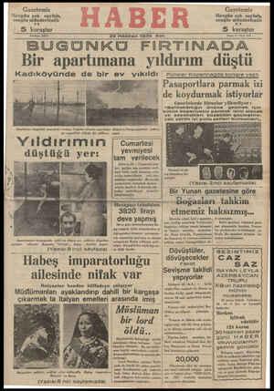 """BUĞGÜUNKÜ FIRTINADA, Bir apartımana yıldırım düştü Kadıkövünde de bİl"""" ev Vlklldl İ Polisler Kopenhagda kongre yaptı ae Pasaportlara parmak izi"""