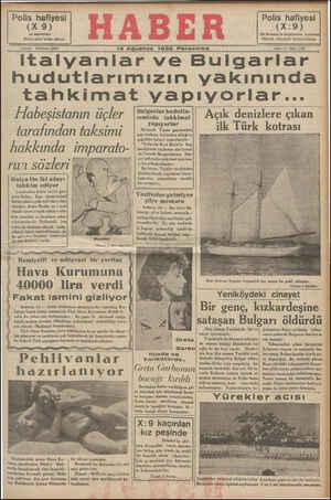 15 Ağustos 1935 Perşembe Sene: 4 . Sayı: 1295 Ttalyanlar ve Bulgarlar hudutlarımızın yakınında tahkimat vapıyorlar... ei b Sit g A e G o Mi b ta a ea aet FÜT a fi Dit el U TELELE T