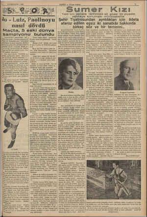 """"""" 18 İLKKANUN — 1985 HABER — Aksam postaör. —  —— e Jo - Luiz, Paolinoyu nasıl dövdü Maçta, 5 eski dünya Şampiyonu bulundu"""