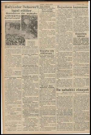 İtalyanlar Debarec'i işgal ettiler Gondarın da sukutu yaklaşmış bulunuyor sak sğhdeleriğ inle il ek için yarelerden gene...