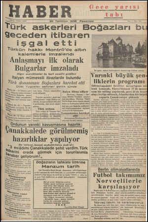 $ Kuruş » Telefon: 23872 HABER Gece yarısı tabı 20 Temmuz 1536 Pazartesi Sene: 5 « Sayı: 1620 ——— — A Türk askerleri...