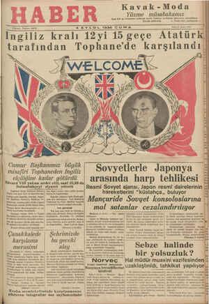 Iİngiliz kralı 12yi 15 geçe Atatürk, tarafından Tophane'de karşılandı , TİWELCOME'X