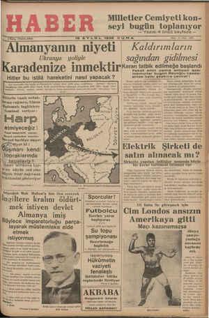 eZu MAĞT Ş Ğ — Yazısı 4 üncü sayfada — Almanyanın niyeti — Kaldırımları Ukranya — yoliyle —— sağından gidilmesi — Karadenize inmektir rerar tatbik edilmeğe başlandı —