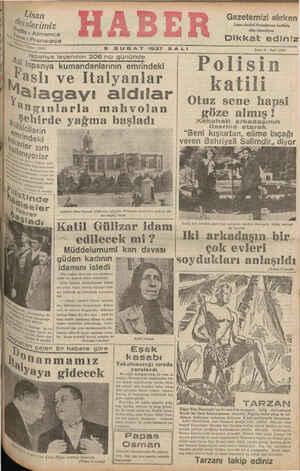 """2 9 ŞUBAT 1937 SALI ©. 'Sbanya isyanının 206 ncı gününde ) n F'ıspanya kumandanlarının emrindeki M """"y Polisin , üslı ve İtalyanlar katili v aladayı aldılar Oltrrrr gama Hhamc?"""