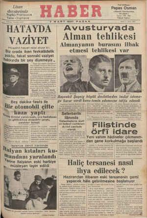 """7T MART 1937 PAZAR """"HATAYDA Avusturyada - VAZİYET Alman tehlikesi Almanyanın burasını ilhak — Y.LI 4 Si Müşahit heyet reisi diyor ki:"""