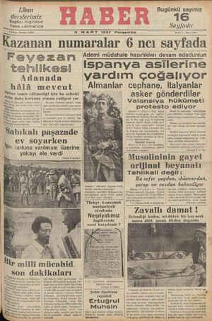 """1 MART 1937 Perıembe Kazanan numaralar 6 ncı sayfada Feyezan """"""""em müdahale hazırlıkları devam ededursun tehlikesi İİSPanVa asilerine"""