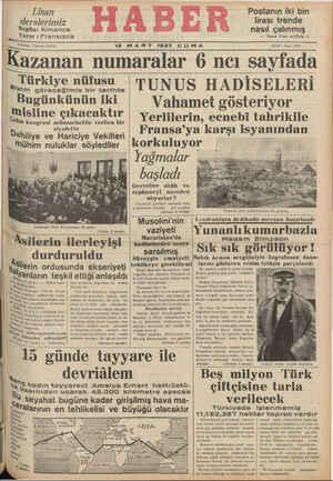 """Kazanan numaralar 6 ncı sayfada ae ürkiye nüfusu — TUNUS HADİSELERİ Bugünkünün iki Z Vğ-ha!'net göşte-riıy(.)ır"""" Bit z n l nit"""