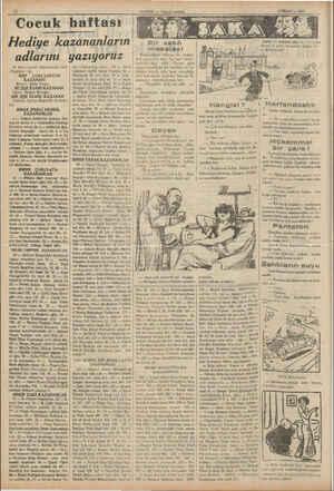 A 20 Mart tarihli bilmecemizin hall; (Yeşilköy) idi. BİR! LÜKSLOSYON KAZANAN) Birinci: Zafer Yazıcı. İKİ ŞİŞE ESANS KAZANAN