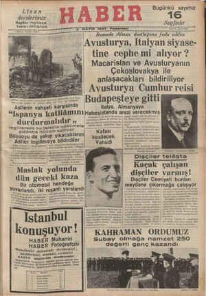 """. V— U10 V Va 0W - TÜĞEERERUUĞ """" ŞTT RenminlAlnan dostlugunamg Avusturya, İItalyan siyase- tine cephemi alıyor ? Macaristan ve Avust_uryanın -'ı-- —a o ııı"""