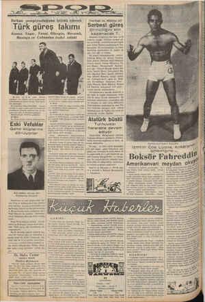 Balkan şampiyonluğuna iştirâk edecek Türk güreş takımı Kenan, Yaşar, Yusuf, Hüseyin, Mersinli, Mustaja ve Çobandan teşkil