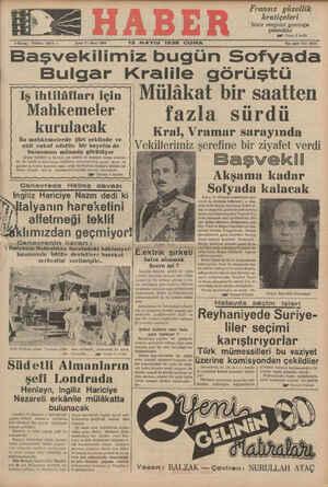 $ Kuruş - Telefon: 23872 — Senez 7 - Sayı: 2265 13 MAYIS 1938 CUMA Fransız güzellik kraliçeleri Izmir sergisini gezmeğe...