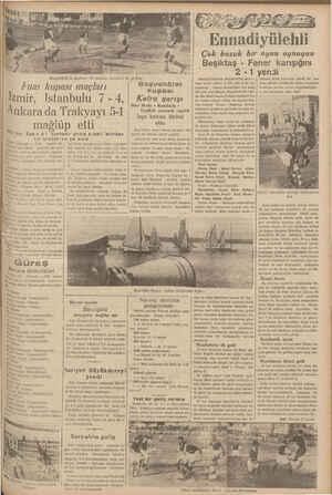 b kir arkaları gr (Hususi) — Fuar kupası mü- ya i gününde ilk maçı eri ptılar. i bir oyun çıka Ankaralı ; Trakya karışığını