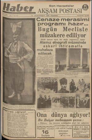 """Son Havadisler AL. Sene ia . ? «an k."""" İstoğrafları Sofyala alınmıştır. O zaman Bulgarlstanda Ata. a b melnkam Mostafa Kemal"""