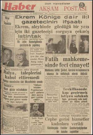 """Ka 19 O İRANCLINANUN . 1939. CGUMA Ve S x*:—_. llzar ılEkrem Könige daır iki 'ıeş.,kku, — gazetecinin ifşaatı *'Ekrem, aleyhinde gördüğü bir yazı ının İ'İI eh ÜD""""DRIİYI CA HUUU U""""YECA nnızmro EkEF ;::! TİZ Fir"""
