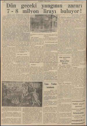 HABER — Akşam Postası 4 MART — 1989 X / Dün geceki yangının : zararı /-8 milyon lirayı by (Baştarafı 1 incide) Yanan hanlarda