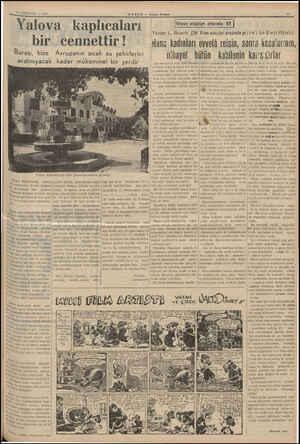 14 AĞUSTOS — 1939 Akşam Postası Yalova kaplıcaları bir cennettir | Burası, bize ( Avrupanın sıcak su şehirlerini aratmıyacak