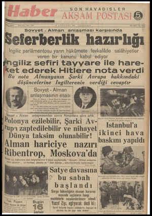 SON HAVADİSLER 872. ; M AĞUSTOS 193 ŞAMBA s 1939 O ÇARŞAMB Be Alman anlaşması karşısında Seferberlik hazırlığı i İngiliz...