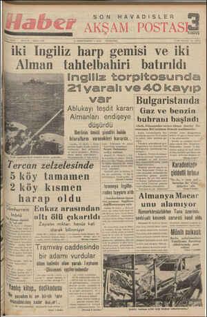 3812 Sere: B E SON HAVADİSLER SAYI: 2794 3 İRİNCİTE RM — 199 iki ingiliz harp gemisi ve iki Alman tahtelbahiri batırıldı...