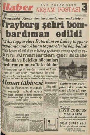 280n Bene; V — SAYTI: 2060 — Y1 MAYIS «4 1940 CUMARTESİ İLAN İŞLERİ? Tel, 20838 —Alman bombardımanlarına mukabele : Fransadaki FPrayburg şehri bom-