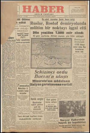 itili ölüme Bu sabah nesredılen Sovyet hususî tehlıgı 2 edildi. Ruslar, Rostof demiryolunda 4 :,lcğrnğ':îfgrÜ mühim bir noktayı işgal etti Ai ea iRAz K