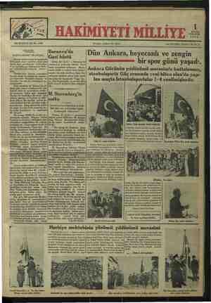 """ai ar l n A W A VN DELİNCE DAL VO, """"8E Gündelik. Bornova'da .. » DOSTLARIMIZ ARASINDA. Gazî büstü Dun Ankara, heyecanıı ve zengın ovyet muharrirleri kongresind. e .. .. buıînmyaı: uzueı:: y:rı.îden yıî:ı :u: İzmir, 30 (A.A.) — Bornova'da Yeküüiniz vi AD RERL AA bır spor gunu Yaşadı. kadar dost memlekette bulundum.   cümhuriyet parkında dikilen Gazi Veni Hanbalarmız Hakimığ'di MÜD  i dai » SA Ka a ö e v - ve sütunlarında yakında - yazaca -  uai menşimle açılmıstır. Mea-  Ankara Gücünün yıldönümü merasimle kutlulanmış, b simde mülki ve askeri rüesa bulun - * toprakları  Muştur. Kurdela kesilince Gazi Haz ğ - Tz e eeet PK stanbulsporla Güç arasında yeni biten alan'da yapı yet havasıdır. Karşılıklı ziyaret ve ten gelen bir heyecanla """"Yaşa Ga-  — Jan maçta İstanbulsporlular 1-4 yenilmişlerdir. temaslar her gün bu samimiyeti ar - Zi,, diye_ bığm.m!].r ve sürekli alkış Uaktidei. (6 Ti ND Ln:_la minnet hislerini izhar etmişler- AT —e  """