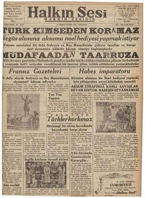 Sahib. ve e Muharrir SIRRI SANLI İDAREHANES!I İzmir Birinci BEYLER SOKAĞINDA l nn evrak iade ez Halkın SESIDIR Nes Neşriyat