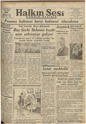ALTINCI YIL V. 280 b şı, salı aziran 1936 nn Tİ (100 ) Para Halkın Sesi SESİDİR Fransız kabinesi barış kabinesi olacakmış