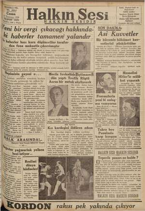 YEDİNCİ YIL No. NO. 2852 | , Cuma : Temmuz 1936 ÜR KİKİ (100 ) | Pia AKKIN V eda *hj ie rim TI Mey utulduğunu ve a my iç-
