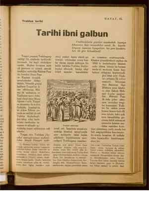Trablus tarihi HAYAT,I5. Tarihi ibni galbun Trabluslularla yapılan muahedede İspanya Turgut paşanın Trablusgarp valiliği