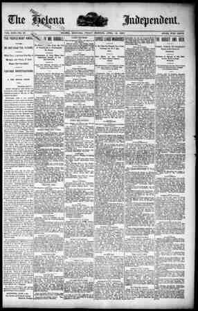 4P44 juik· cntlent. VEM8 VOL. XXXI.--NO. 80 &. HELENA,, MONTANA. FRIDAY MORNING, APRIL 18, 1890 PRICE, FIVE CENTS :i;! •l r