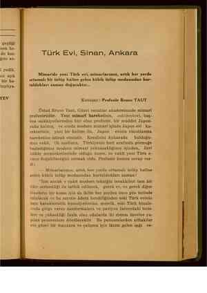geçtiği toplıya- EV Türk Evi, Sinan, Ankara Mimaride yeni Türk evi, mimarlarımız, artık her yerde ortamalı bir üslüp haline